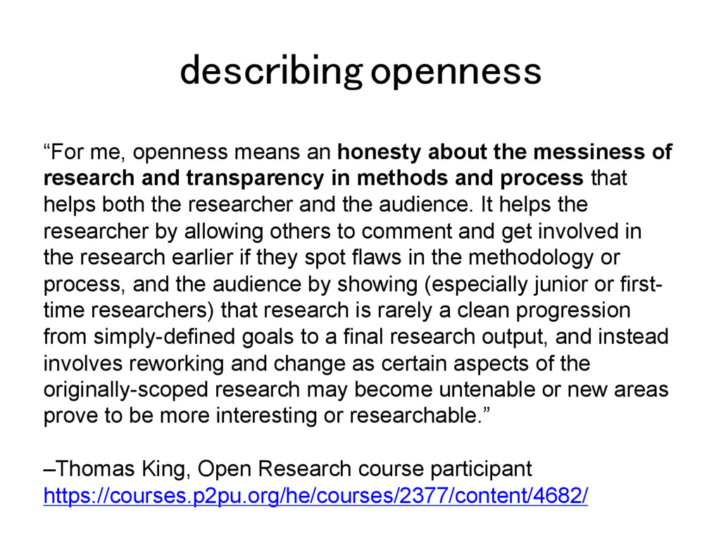 "describing openness! ""For me, openness means an..."