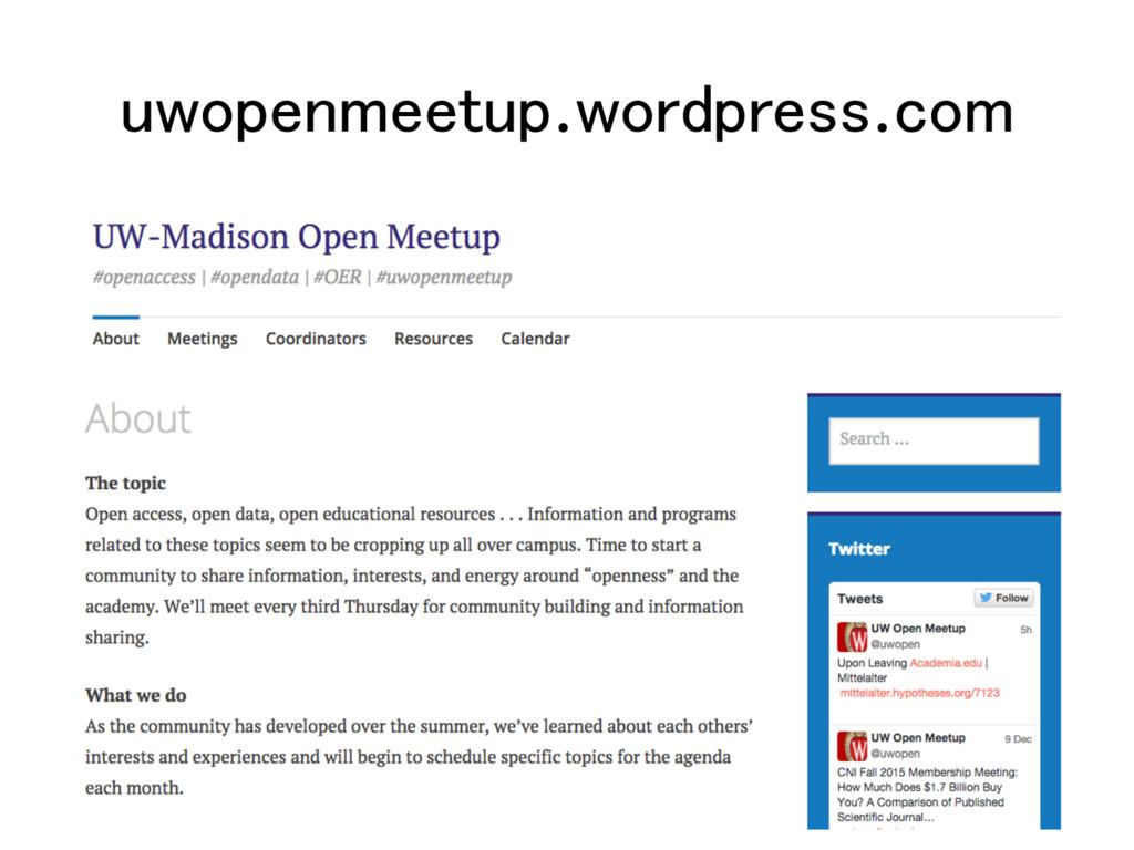 uwopenmeetup.wordpress.com!