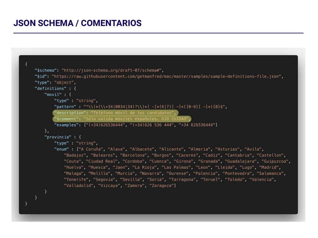 JSON SCHEMA / COMENTARIOS
