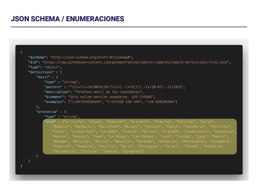 JSON SCHEMA / ENUMERACIONES