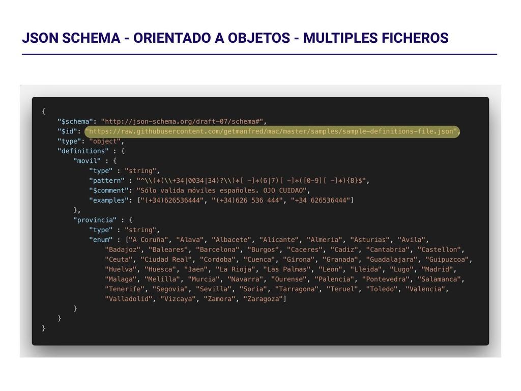 JSON SCHEMA - ORIENTADO A OBJETOS - MULTIPLES F...