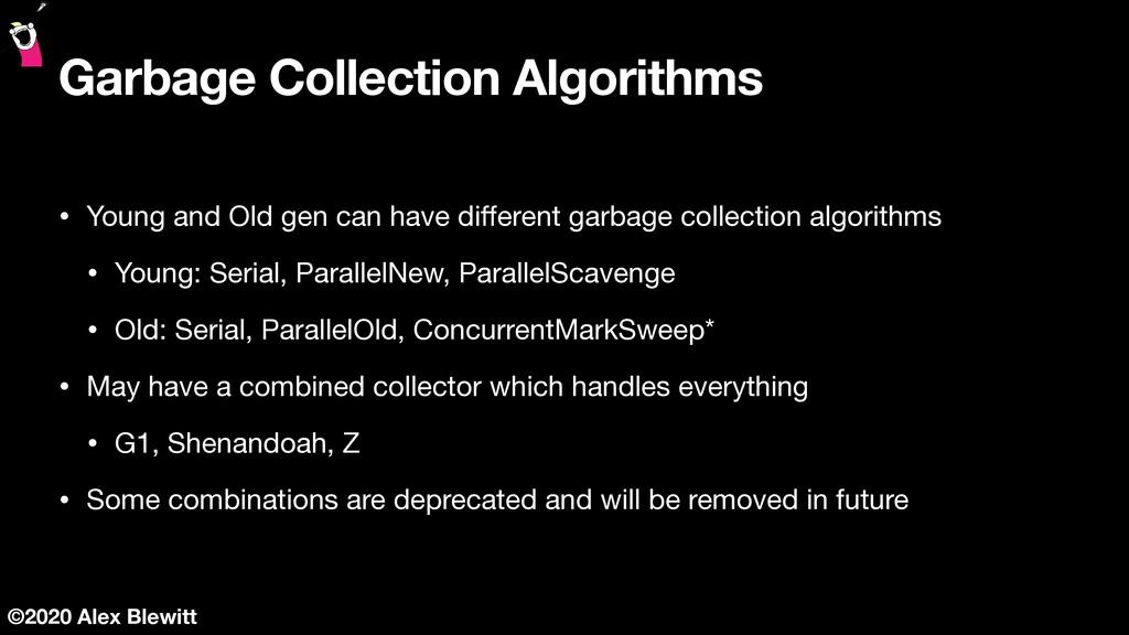 ©2020 Alex Blewitt Garbage Collection Algorithm...