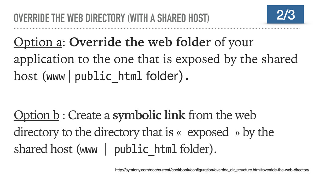 OVERRIDE THE WEB DIRECTORY (WITH A SHARED HOST)...