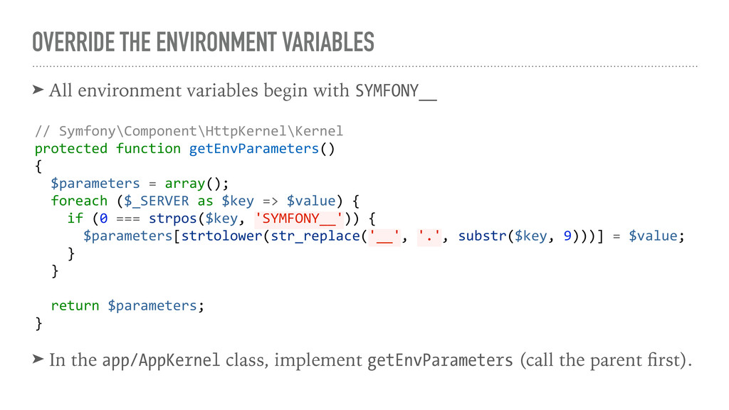 OVERRIDE THE ENVIRONMENT VARIABLES ➤ All enviro...