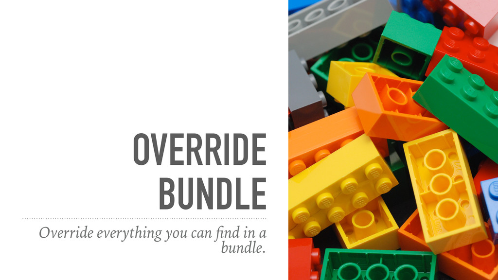 OVERRIDE BUNDLE Override everything you can find...