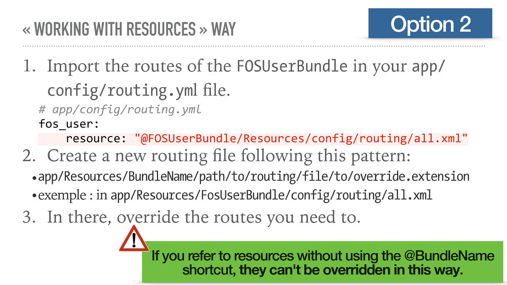 « WORKING WITH RESOURCES » WAY 1. Import the ro...