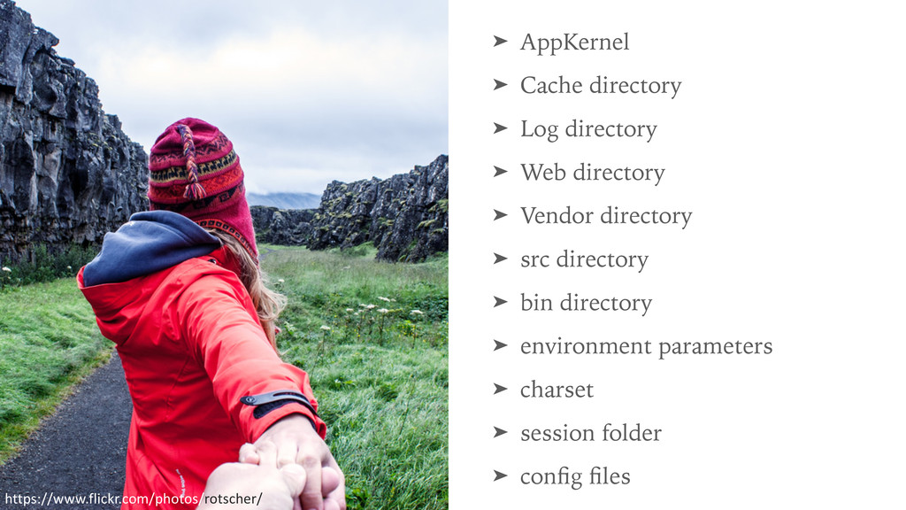 ➤ AppKernel ➤ Cache directory ➤ Log directory ➤...