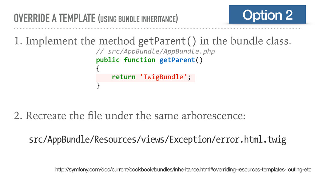 OVERRIDE A TEMPLATE (USING BUNDLE INHERITANCE) ...