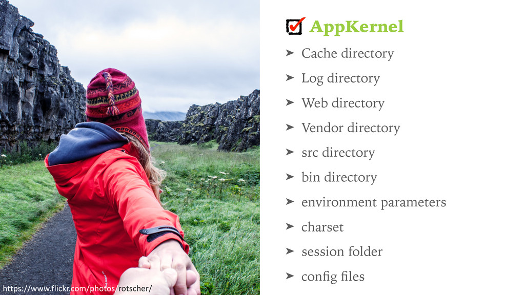 AppKernel ➤ Cache directory ➤ Log directory ➤ W...