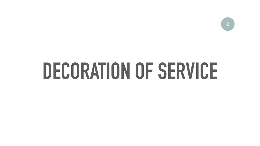 DECORATION OF SERVICE 2