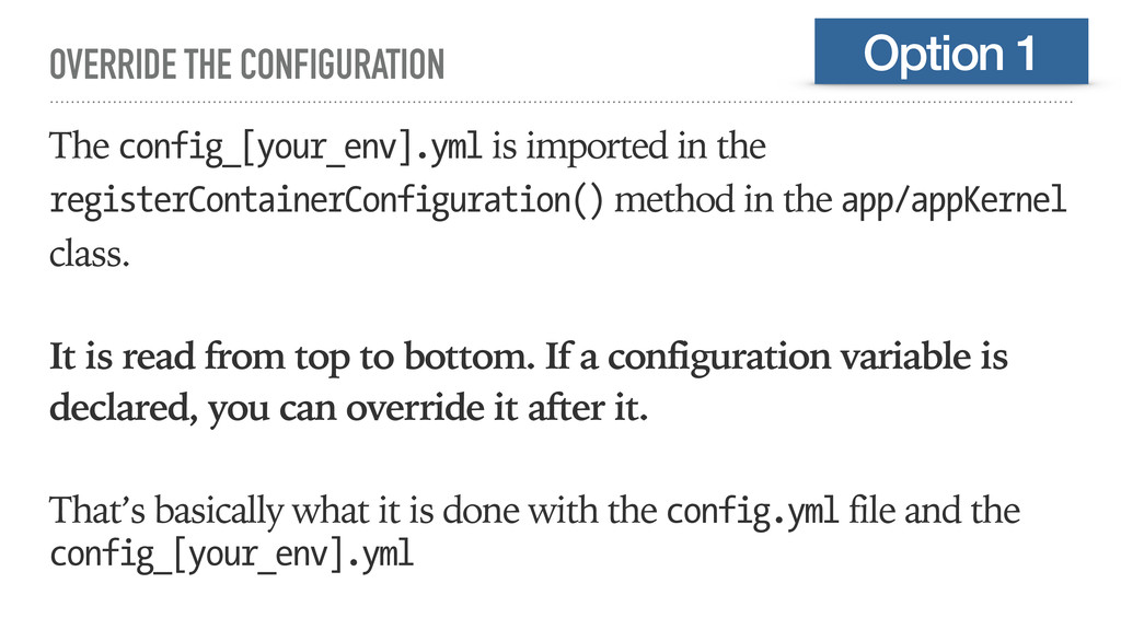 OVERRIDE THE CONFIGURATION The config_[your_env...