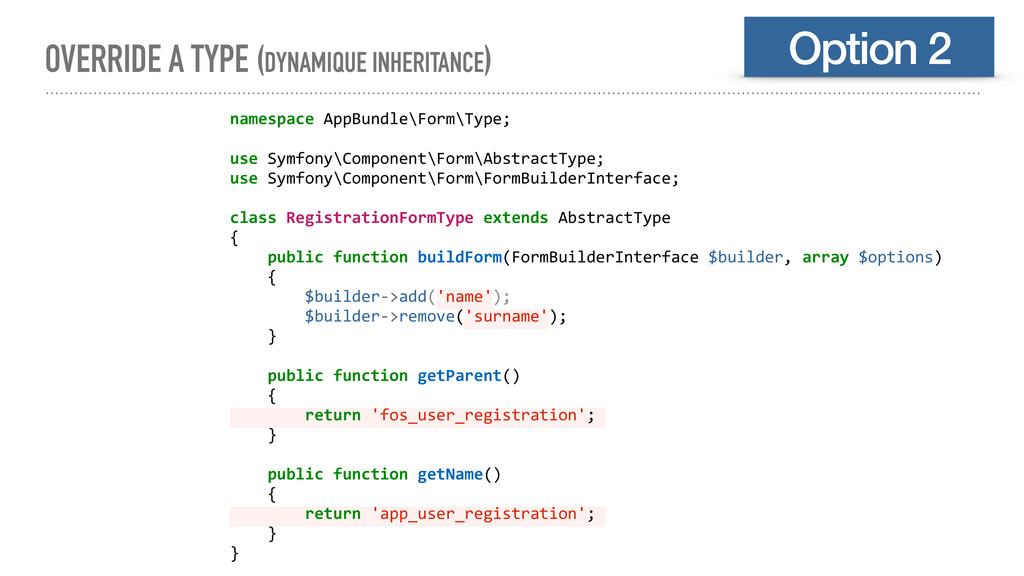OVERRIDE A TYPE (DYNAMIQUE INHERITANCE) Option ...