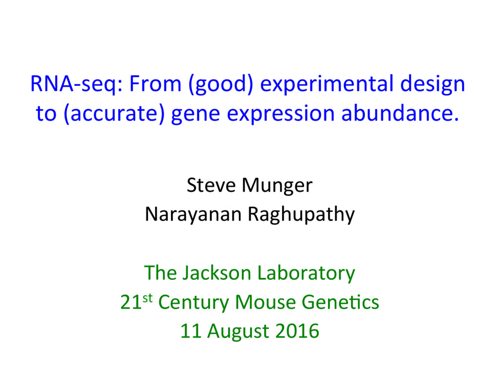 RNA-seq: From (good) experimental design to (ac...