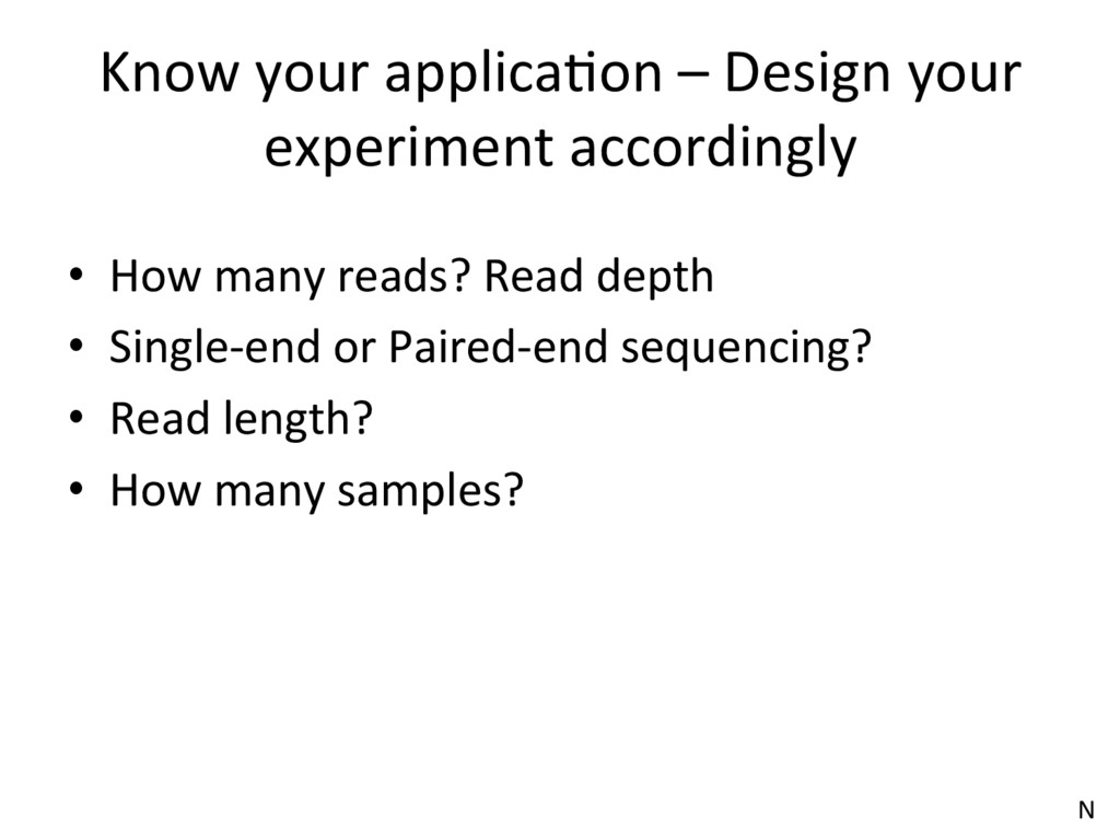 Know your applicaJon – Design your experiment a...