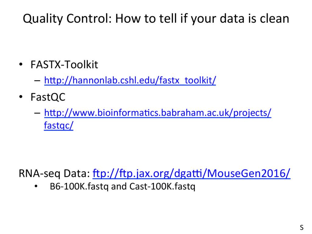 • FASTX-Toolkit – hdp://hannonlab.cshl.edu/fa...