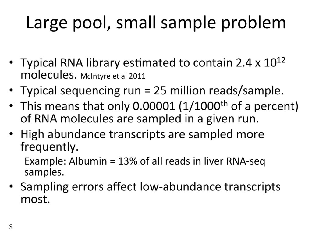 Large pool, small sample problem •  Typical RNA...