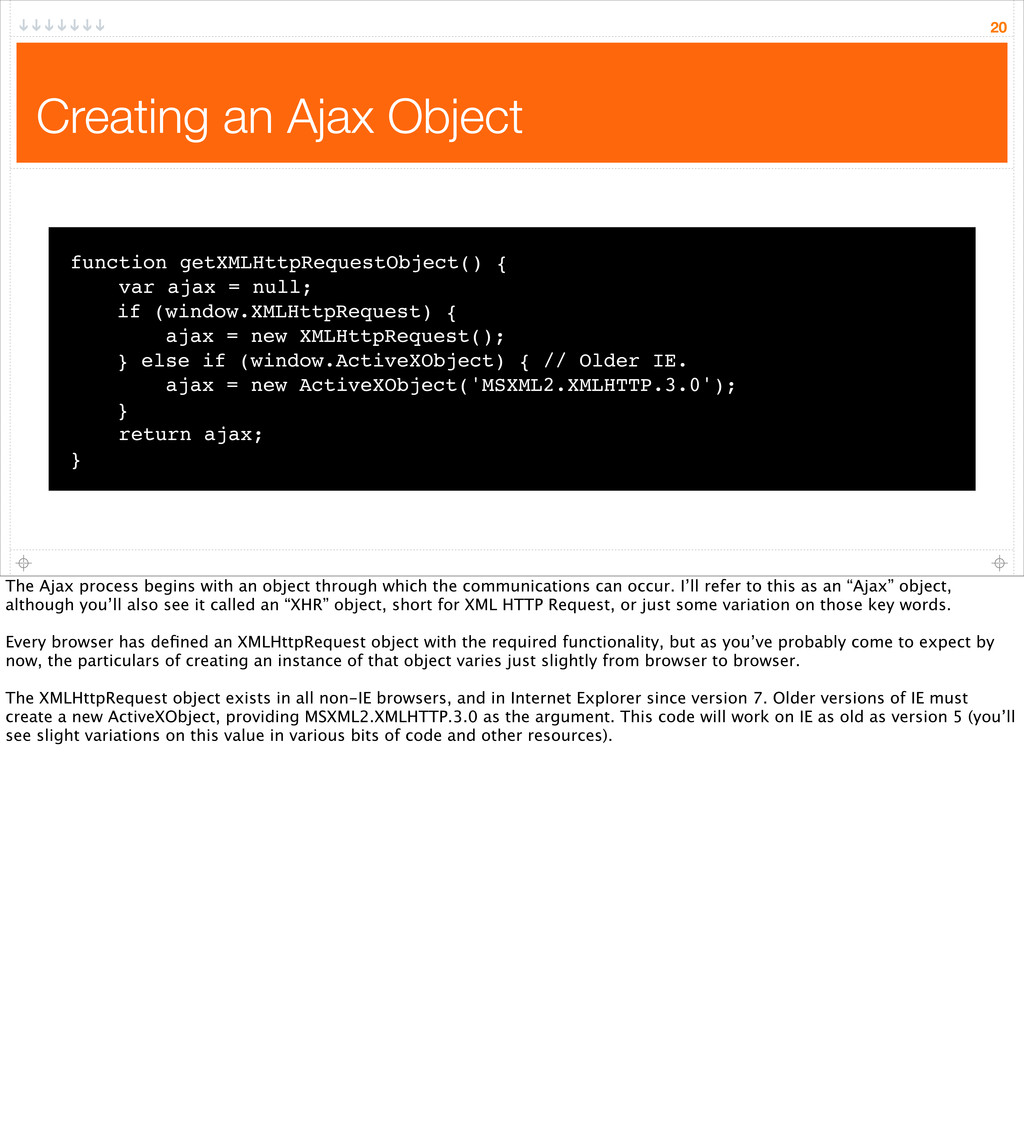 Creating an Ajax Object 20 function getXMLHttpR...