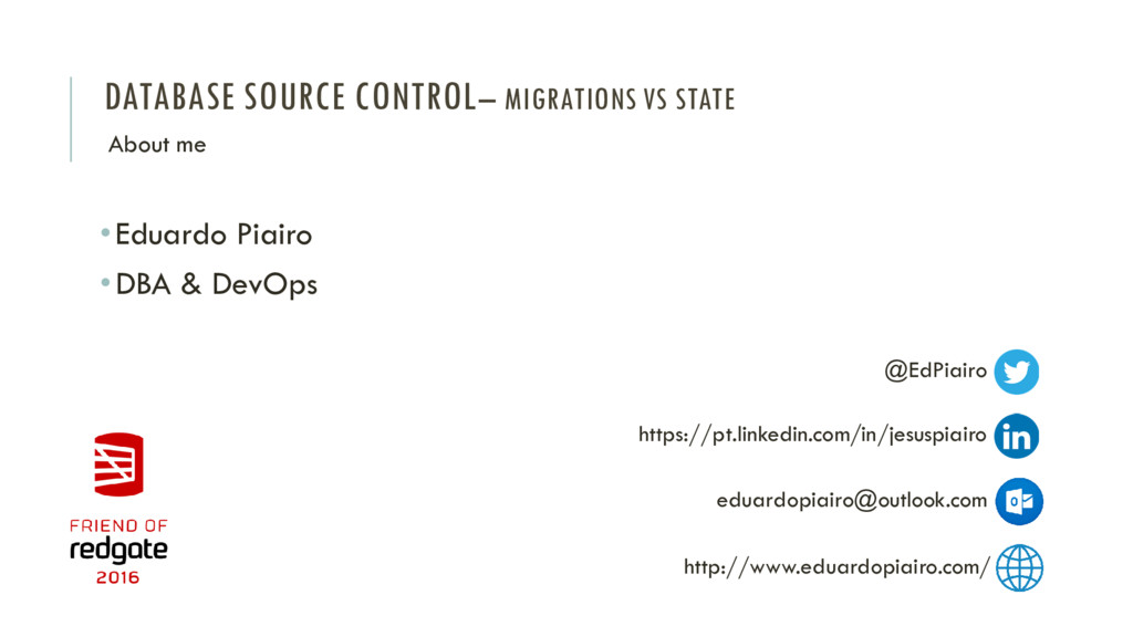 DATABASE SOURCE CONTROL– MIGRATIONS VS STATE •E...