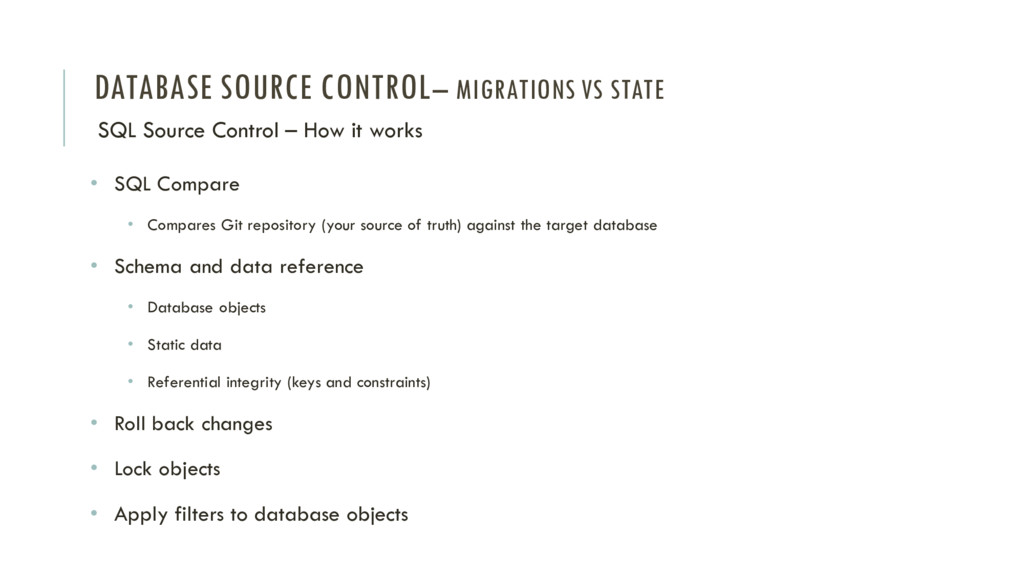 DATABASE SOURCE CONTROL– MIGRATIONS VS STATE SQ...