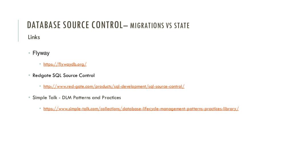 DATABASE SOURCE CONTROL– MIGRATIONS VS STATE Li...