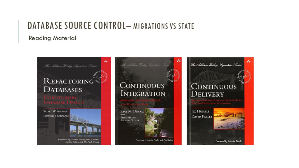 DATABASE SOURCE CONTROL– MIGRATIONS VS STATE Re...