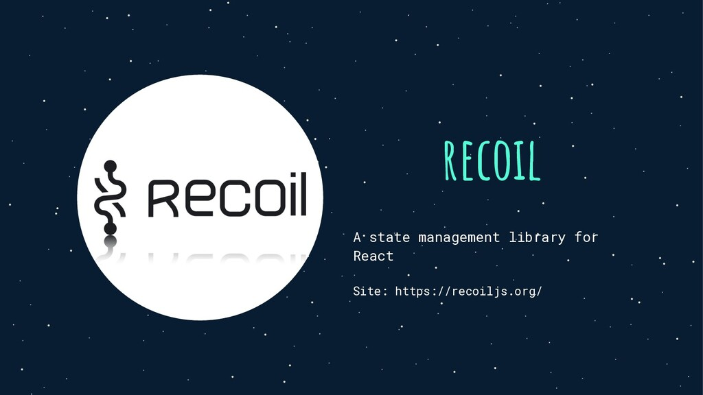 recoil A state management library for React Sit...