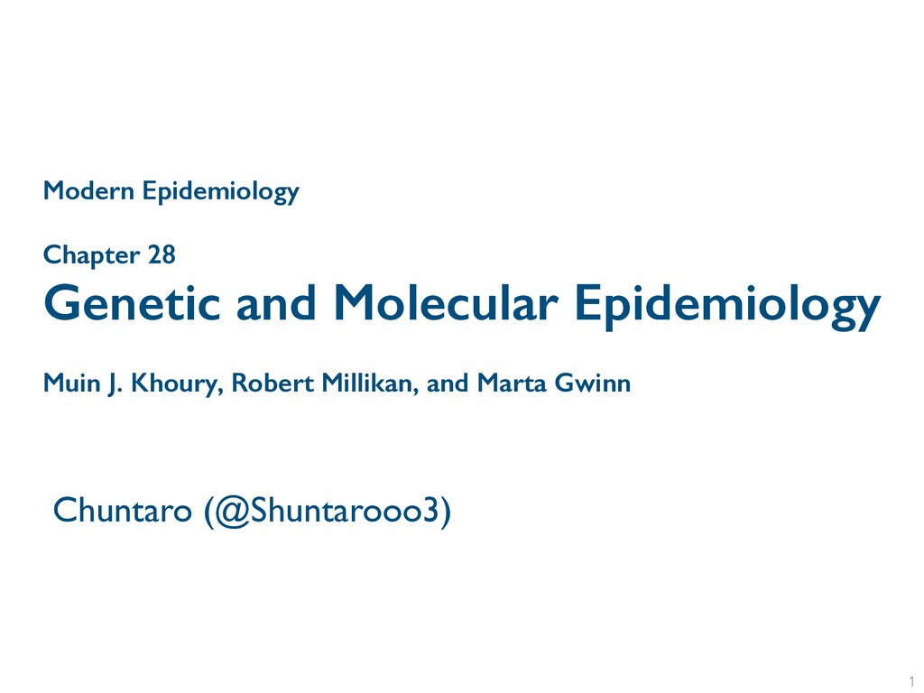 Chapter 28 Genetic and Molecular Epidemiology M...