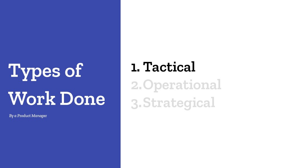 1. Tactical 2.Operational 3.Strategical Types o...