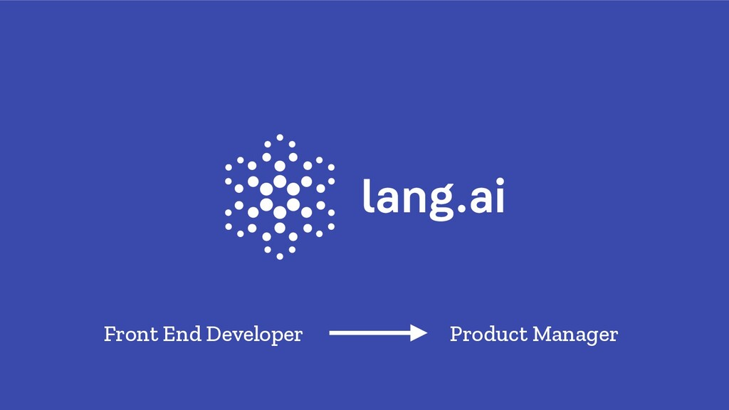 Front End Developer Product Manager