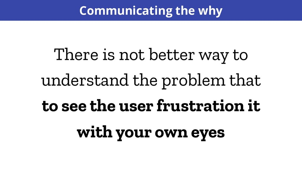 Communicating the why There is not better way t...