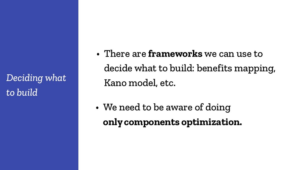 • There are frameworks we can use to decide wha...