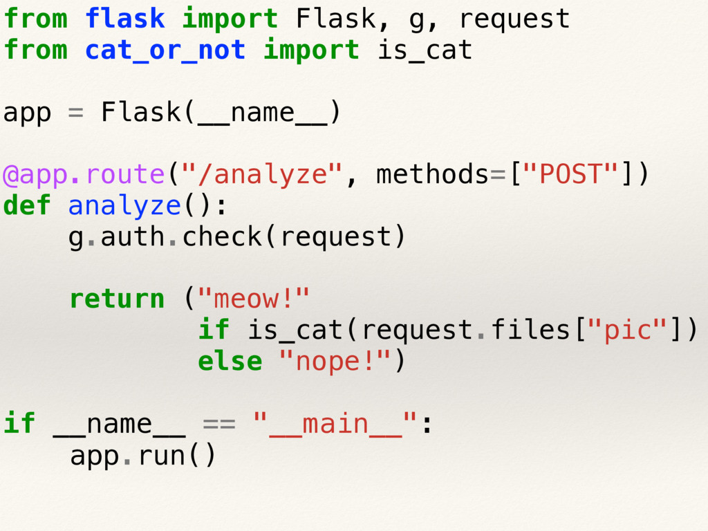from flask import Flask, g, request from cat_or...