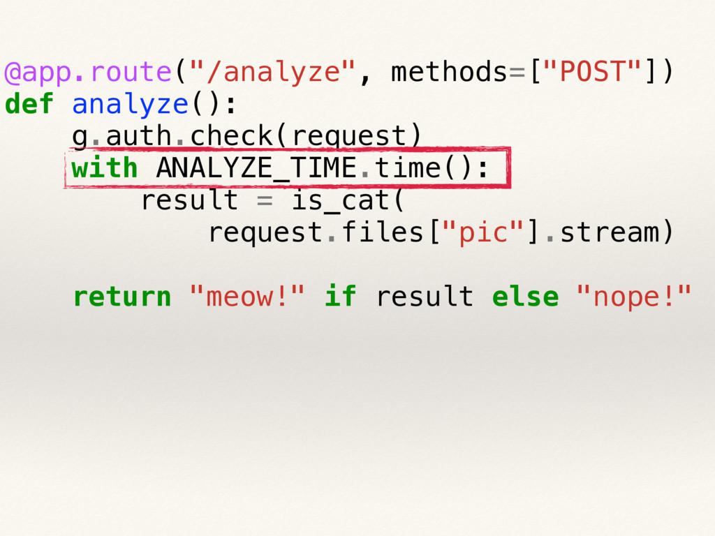 "@app.route(""/analyze"", methods=[""POST""]) def an..."
