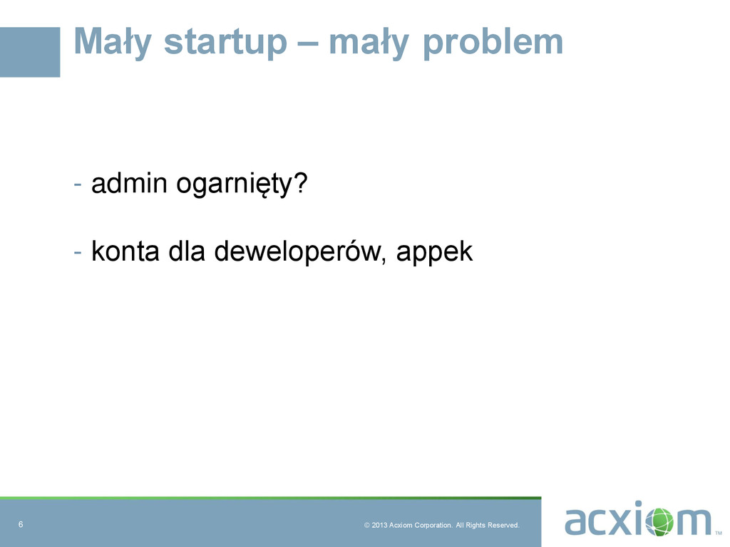 © 2013 Acxiom Corporation. All Rights Reserved....