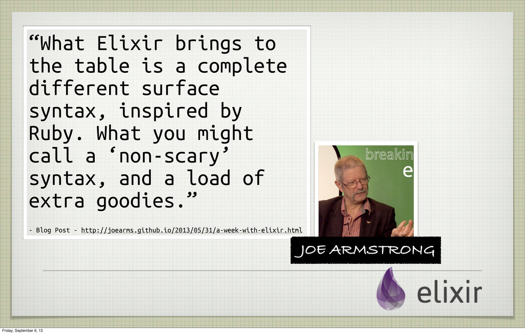 """""""What Elixir brings to the table is a complete ..."""