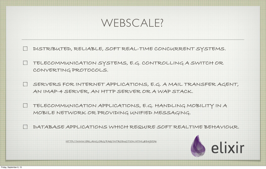 WEBSCALE? DISTRIBUTED, RELIABLE, SOFT REAL-TIME...