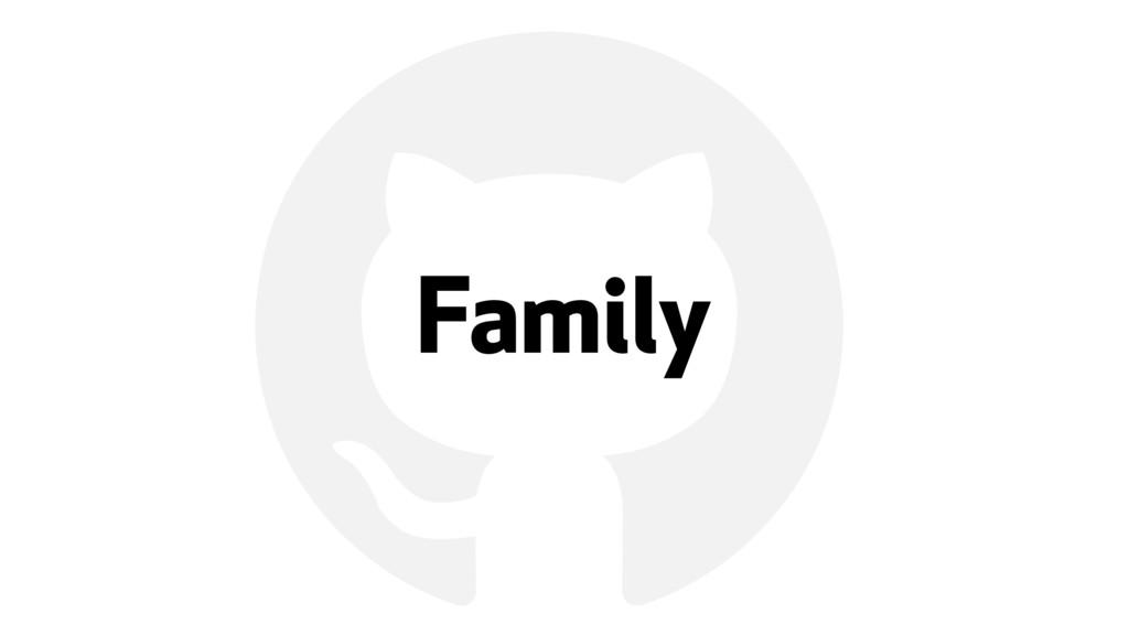 ! Family
