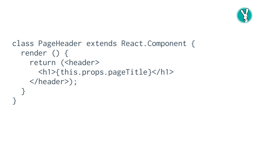 class PageHeader extends React.Component { rend...