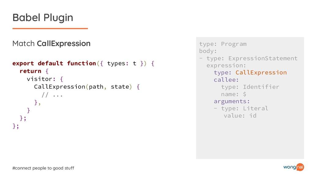 Babel Plugin #connect people to good stuff Matc...