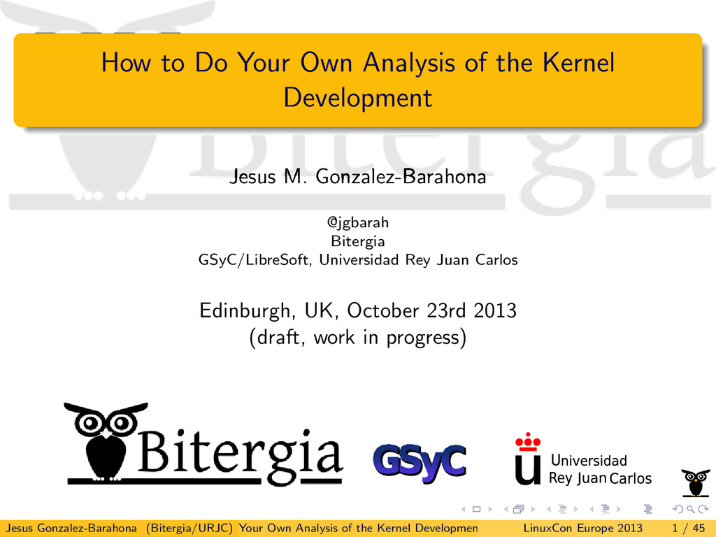 How to Do Your Own Analysis of the Kernel Devel...