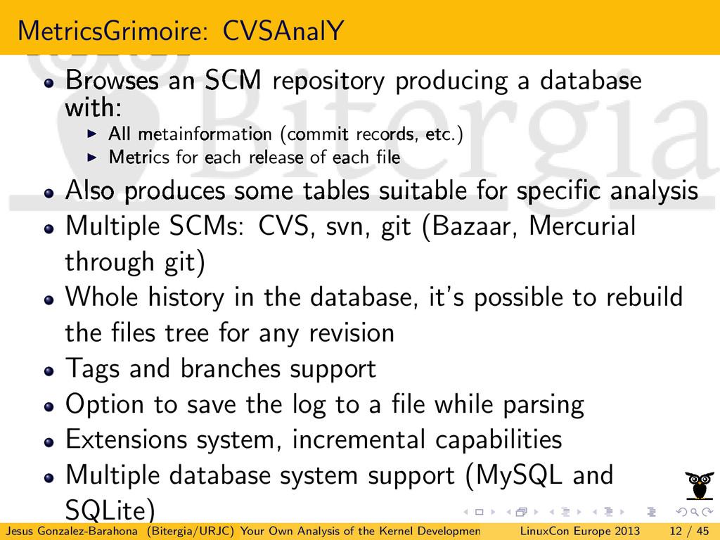 MetricsGrimoire: CVSAnalY Browses an SCM reposi...