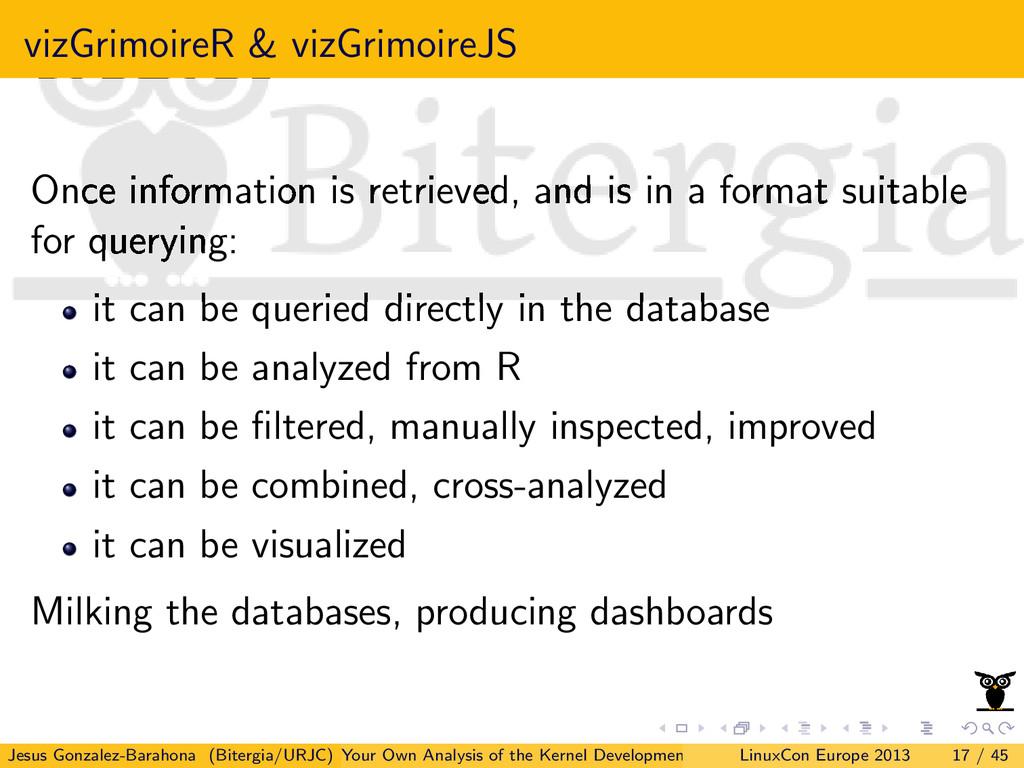 vizGrimoireR & vizGrimoireJS Once information i...