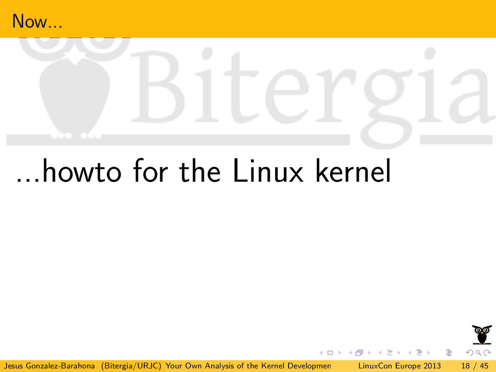 Now... ...howto for the Linux kernel Jesus Gonz...