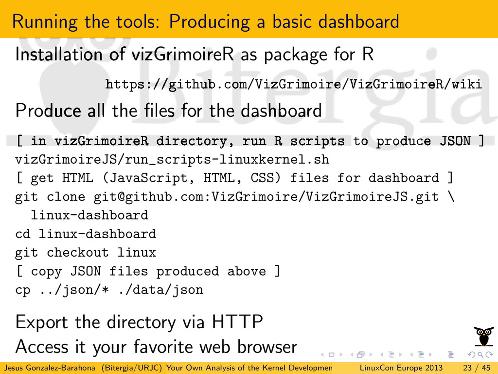Running the tools: Producing a basic dashboard ...