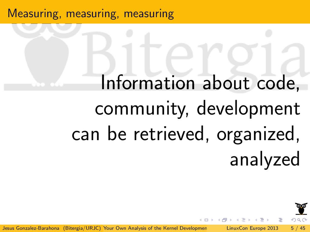 Measuring, measuring, measuring Information abo...