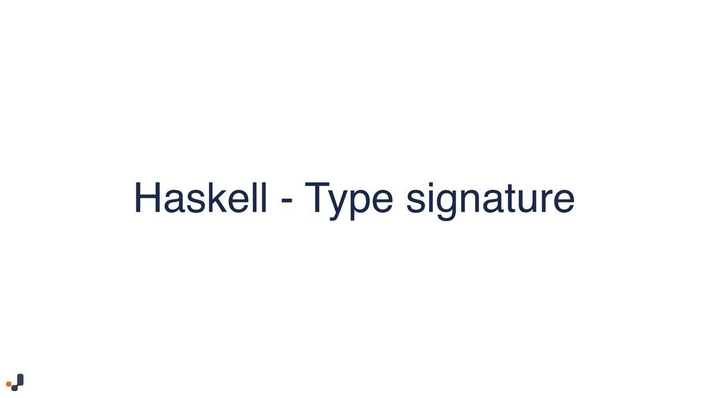 Haskell - Type signature