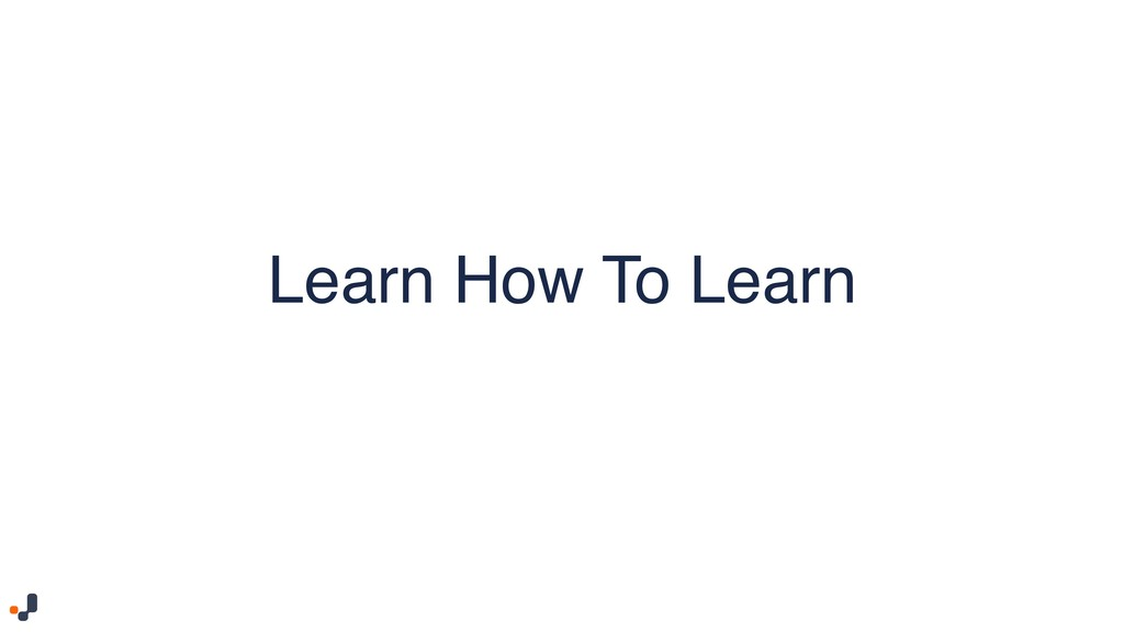 Learn How To Learn