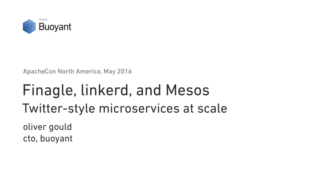 Finagle, linkerd, and Mesos Twitter-style micr...