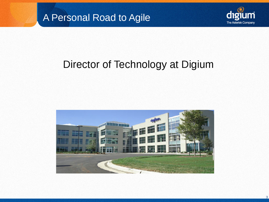 3 A Personal Road to Agile Director of Technolo...