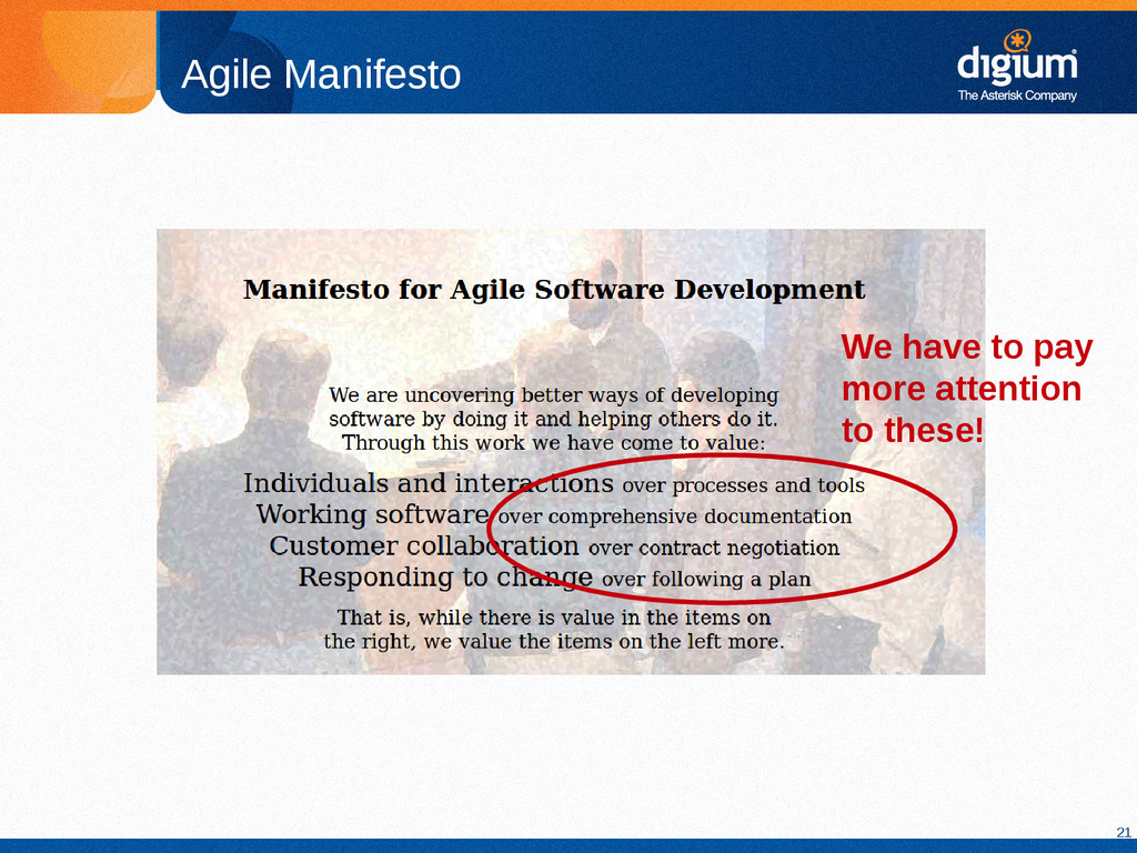 21 Agile Manifesto We have to pay more attentio...
